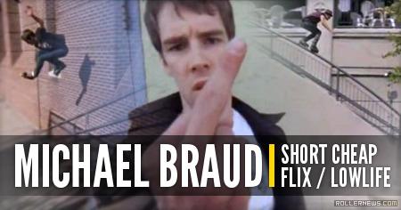 Michael Braud: Lowlife Short Cheap Flix (2010)