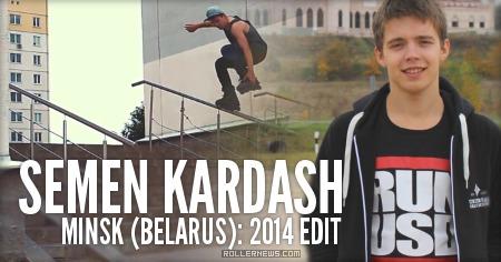 Semen Kardash (17, Belarus): 2014 Edit