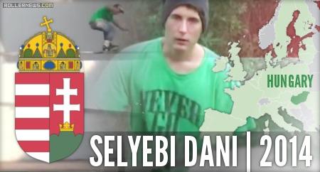 Selyebi Dani (Budapest, Hungary): 2014 Edit