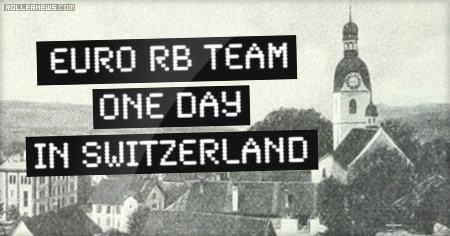 Team Rollerblade Europe in Switzerland (2014)
