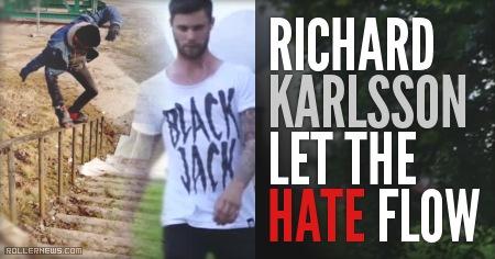 Richard Karlsson (Sweden): Let the hate flow (2012)