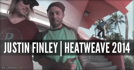 Justin Finley (33, Florida): Heatwave 2014