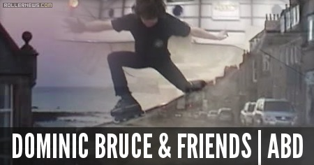 Dominic Bruce & Friends: ABD Clips