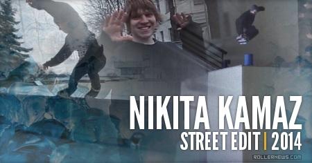 Nikita Kamaz (Russia): Street Edit (2014)
