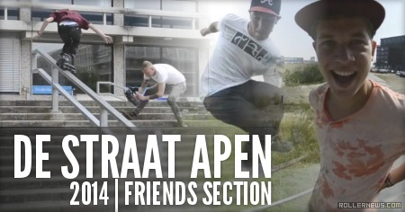 De Straat Apen* (Holland, 2014): Friends Section