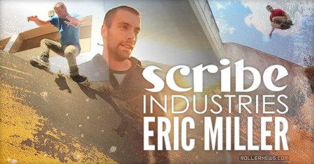 Eric Miller: Scribe Industries Profile (2015)