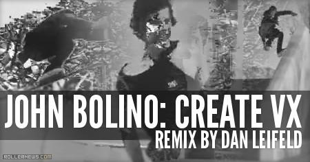 John Bolino: Create VX, Remix by Dan Leifeld