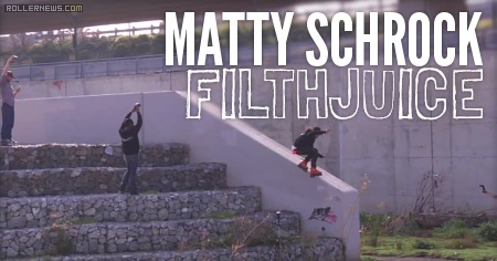 Matty Schrock: Clip of the day, Filth Juice (2015)