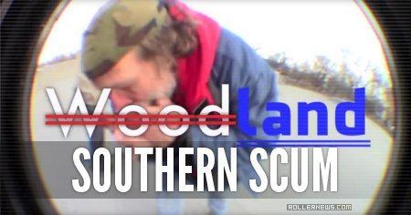 Southern Scum: Welcome to Woodland (2015)