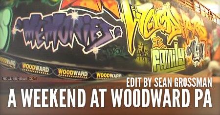#222Woodward: A weekend at Camp Woodward PA: Edit by Sean Grossman (2015)