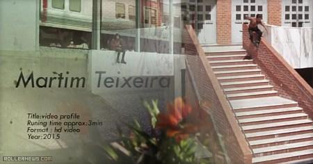 Martim Teixeira (Portugal): avant soleil (2013-2014)