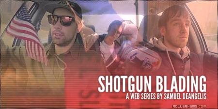 Shotgun Blading