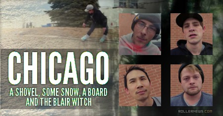 Chicago: a shovel, some snow, a board and the Blair Witch: Edit by Michael Donovan (2015)