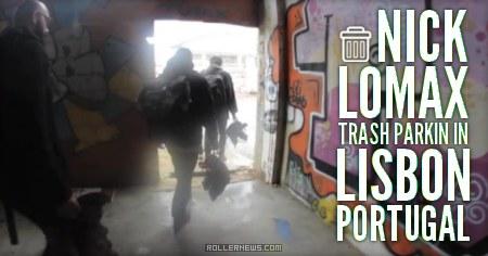 Nick Lomax & Friends: Trash Parkin in Lisbon