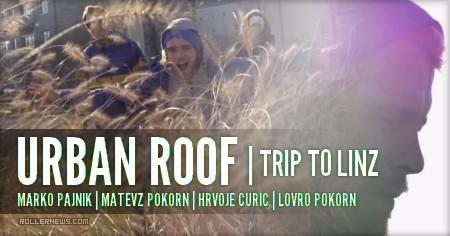 Urban Roof (Slovenia): Trip to Linz (Austria, 2015)