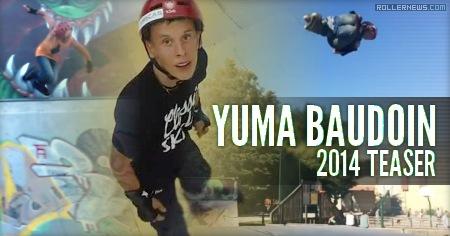 Yuma Baudoin (16, France): 2014 Teaser