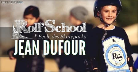 Jean Dufour (9): Roll'School 2015 by Arth Creative