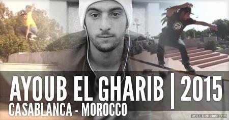 Ayoub El Gharib (Casablanca, Morocco): 2015 Edit