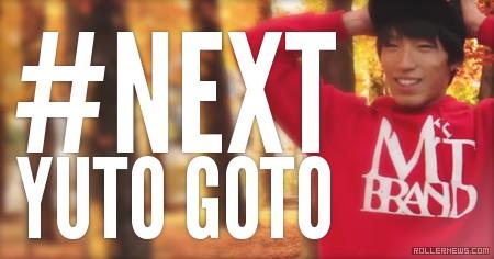 Next (Japan) Yuto Goto (2012-2014): Teaser