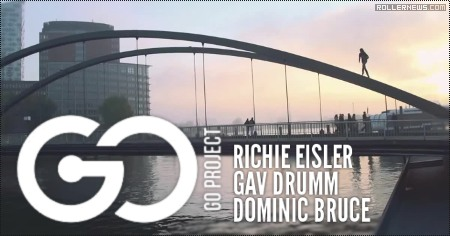 Go Project: Richie Eisler, Gav Drumm & Dominic Bruce (2015), edited by Dom West