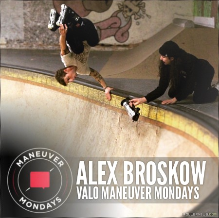Maneuver Monday's with Alex Broskow (2015)