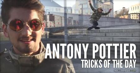 Tricks of the day: Antony Pottier (2015)