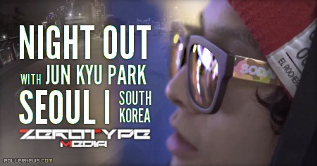 Night Out with Jun Kyu Park (Seoul, Korea - 2015)