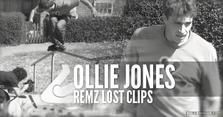 Ollie Jones (UK): Remz Lost Clips (2015)