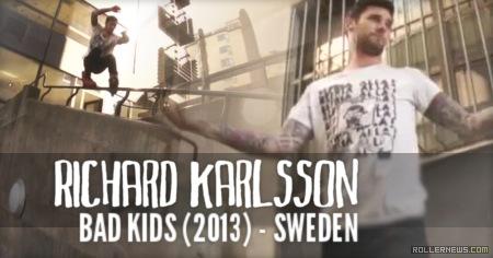 Richard Karlsson: Bad Kids Section (Sweden, 2013)