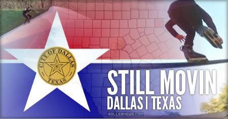 Still Movin (Dallas, TX) by John Sullivan (2015)