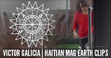 Victor Galicia: Haitian Mag, Earth Clips (2015)