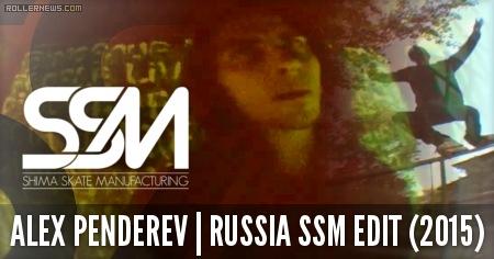Alex Penderev (Russia): SSM Edit (2015)