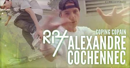 Alexandre Cochennec: Coping Copain (2015) RPT Clips