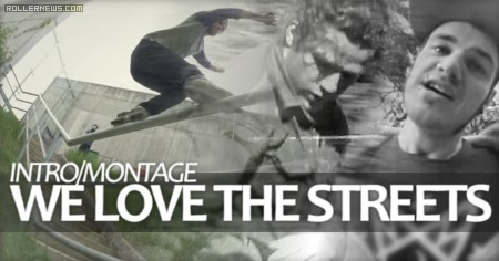 We Love the Streets (Germany): Intro Montage
