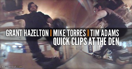 Grant Hazelton, Mike Torres &  Tim Adams: Quick Clips @ The Den (2015)