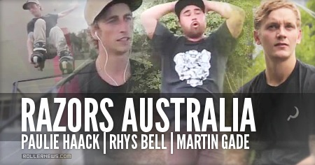 Razors Australia: Paulie Haack, Rhys Bell and Martin Gade (2015) Edit by Thomas Dalbis