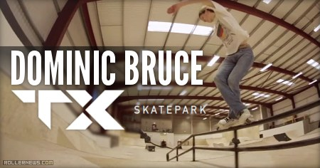 Dominic Bruce: TX Skatepark Shots (2015)