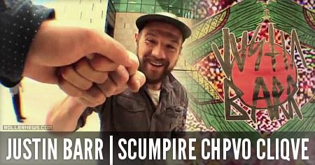 Justin Barr: Scumpire CHPVO CLIQVE (2014-2015)