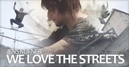 Jens Kufner (Germany): we love the streets (2015)