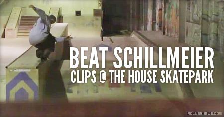 Beat Schillmeier: Clips @ The House Skatepark (UK)
