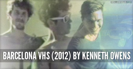 Barcelona VHS (2012) by Kenneth Owens