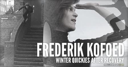 Frederik Kofoed: Winter Quickies After Recovery