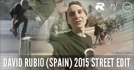 David Rubio (15, Spain): Street Edit (2015)