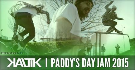 Kaltik Paddy's Day Jam 2015 (Dublin, Ireland)