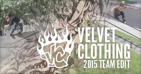 Velvet Couch (2015): Rollerblading Team, Edit
