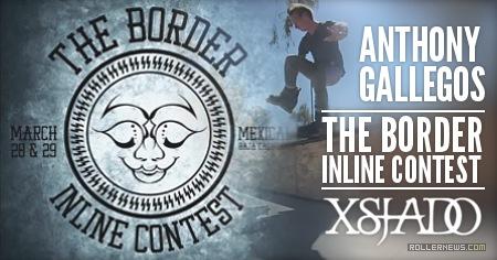 Anthony Gallegos: The Border Inline Contest