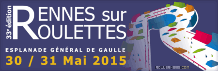 Rennes sur Roulettes (2015, France): May 30-31