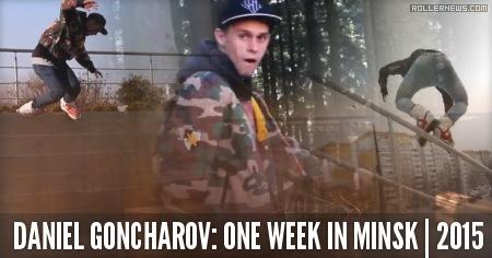Daniel Goncharov: One Week in Minsk (Belarus, 2015)