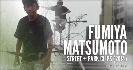 Fumiya Matsumoto (13, Japan): Street & Park Clips