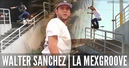 Walter Sanchez: La Mexgroove Edit (2014)
